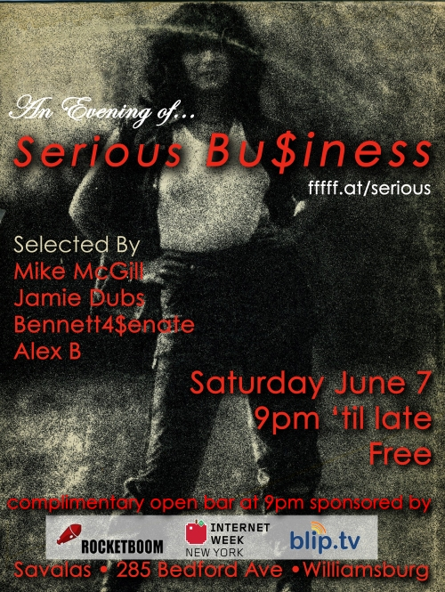 Serious Biz flyer, June 7 2008